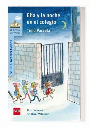 ELIA PASA LA NOCHE EN EL COLEGIO