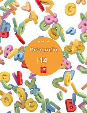CUADERNO 14 DE ORTOGRAFÍA. 6º PRIMARIA