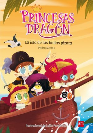 PRINCESAS DRAGÓN 4: LA ISLA DE LAS HADAS PIRATA