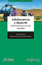 ADOLESCENCIA Y DEPORTE. PROPUESTAS PARA UN OCIO SALUDABLE