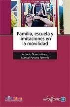 FAMILIA, ESCUELA Y LIMITACIONES EN LA MOVILIDAD