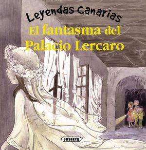 FANTASMA DEL PALACIO LERCARO. LEYENDAS CANARIAS