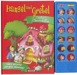 LA CASITA DE CHOCOLATE - HANSEL AND GRETEL