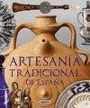 ARTESANIA TRADICIONAL DE ESPAÑA. ATLAS ILUSTRADO