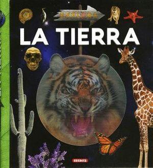 LA TIERRA. EXPLORA