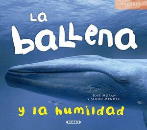 LA BALLENA Y LA HUMILDAD. VALORES