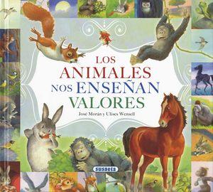 LOS ANIMALES NOS ENSEÑAN VALORES