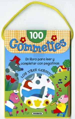 LOS TRES CERDITOS 100 GOMETTES