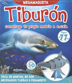 TIBURÓN, CONSTRUYE TU PROPIO MODELO A ESCALA