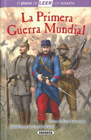 LA PRIMERA GUERRA MUNDIAL. LEER CON SUSAETA 4