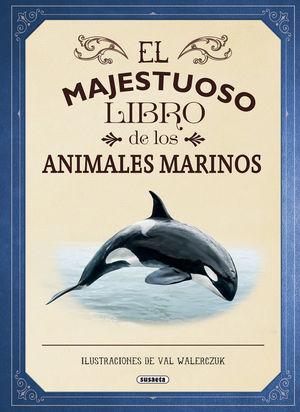 ANIMALES MARINOS, EL MAJESTUOSO LIBRO