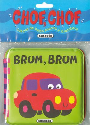 BRUM, BRUM (CHOF CHOF) LIBRO BAÑO