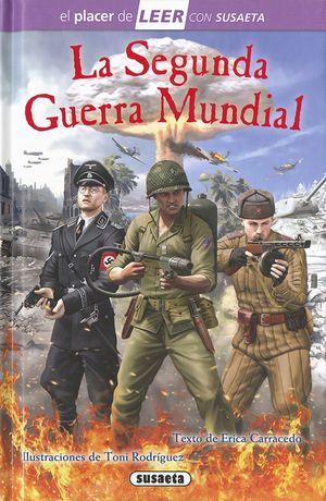 LA SEGUNDA GUERRA MUNDIAL. LEER CON SUSAETA 4