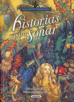 HISTORIAS PARA SOÑAR. EL PAIS DE LAS HADAS 2
