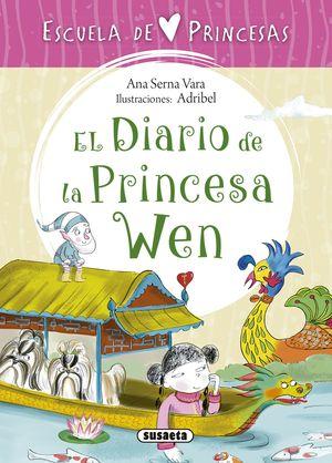 EL DIARIO DE LA PRINCESA WEN. ESCUELA DE PRINCESAS 2