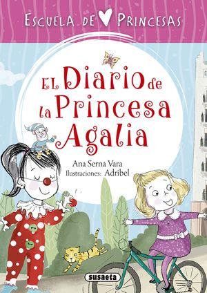 EL DIARIO DE LA PRINCESA AGALIA. ESCUELA DE PRINCESAS 4