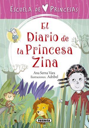 EL DIARIO DE LA PRINCESA ZINA. ESCUELA DE PRINCESAS 5