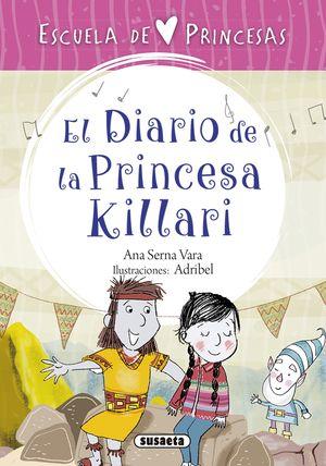 EL DIARIO DE LA PRINCESA KILLARI. ESCUELA DE PRINCESAS 6