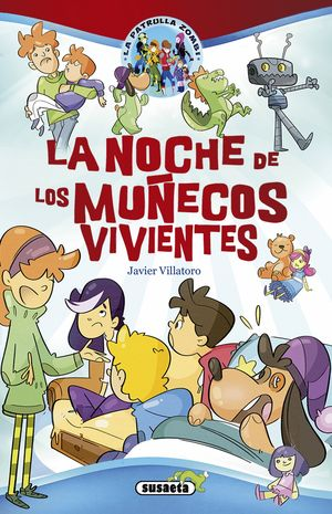 LA NOCHE DE LOS MUÑECOS VIVIENTES. LA PATRULLA ZOMBI 7