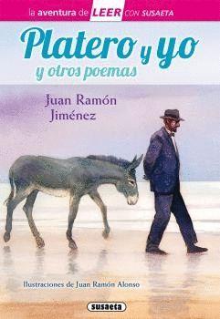 PLATERO Y YO Y OTROS POEMAS. LEER CON SUSAETA