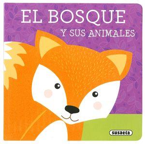 EL BOSQUE Y SUS ANIMALES. LIBROS CON TEXTURA