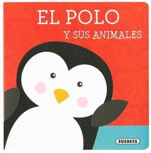 EL POLO Y SUS ANIMALES. LIBROS CON TEXTURA