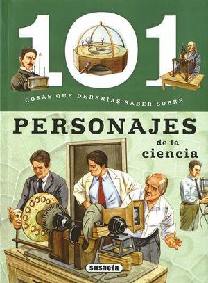 101 COSAS QUE DEBERÍAS SABER SOBRE PERSONAJES DE LA CIENCIA