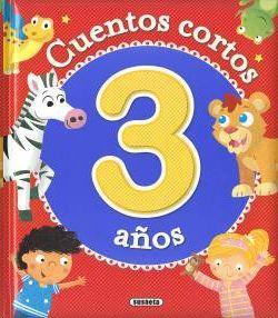 CUENTOS CORTOS PARA 3 AÑOS
