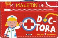 DOCTORA. MI MALETIN DE