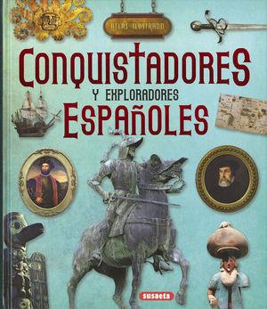 ATLAS ILUSTRADO CONQUISTADORES Y EXPLORADORES ESPAÑOLES