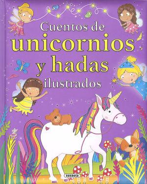 CUENTOS DE UNICORNIOS Y HADAS ILUSTRADOS