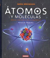 ATOMOS Y MOLÉCULAS. BREVE HISTORIA DE LA QUMICA