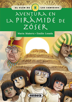 AVENTURA EN LA PIRÁMIDE DE ZÓSER