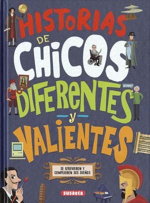 HISTORIAS DE CHICOS           DIFERENTES Y VALIENT
