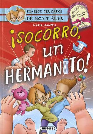 !SOCORRO, UN HERMANITO!