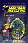 LECHUZA DETECTIVE 1: EL ORIGEN