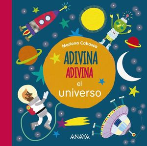 ADIVINA, ADIVINA, EL UNIVERSO