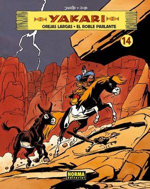 YAKARI 14. OREJAS LARGAS / EL ROBLE PARLANTE