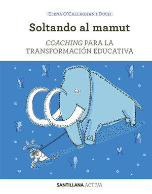 SANT ACTIVA COACHING PARA LA TRANSFORMACION EDUCATIVA
