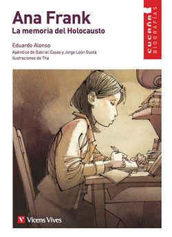 ANA FRANK. LA MEMORIA DEL HOLOCAUSTO (CUCAÑA)
