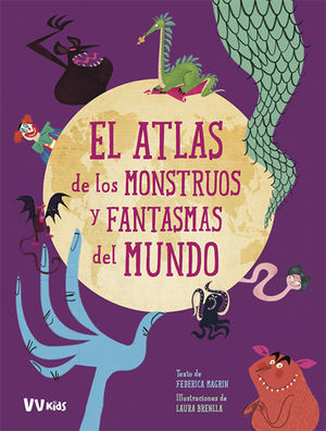 ATLAS DE LOS MONSTRUOS Y FANTASMAS MUNDO (VVKID