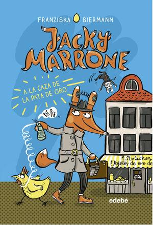 JACKY MARRONE A LA CAZA DE LA PATA DE ORO