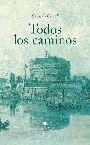 TODOS LOS CAMINOS