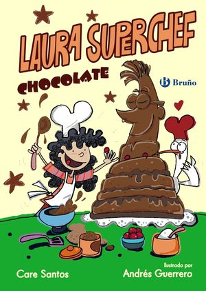LAURA SUPERCHEF: CHOCOLATE