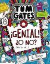 TOM GATES 8: ¡GENIAL! ¿O NO? (NO LO SÉ...)