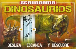 SCANORAMA. DINOSAURIOS