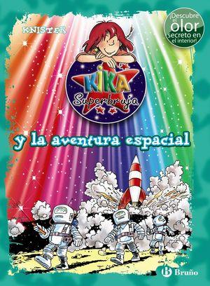 KIKA SUPERBUJA Y LA AVENTURA ESPACIAL (ED. COLOR)