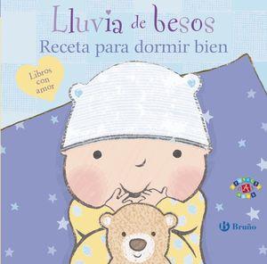 LLUVIA DE BESOS. RECETA PARA DORMIR BIEN