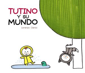 TUTINO Y SU MUNDO