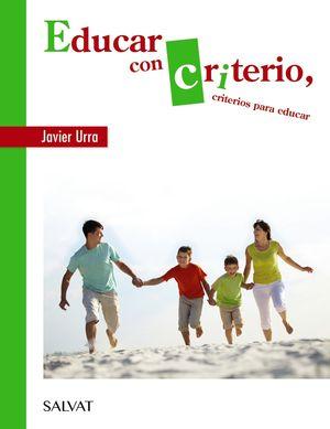 EDUCAR CON CRITERIO, CRITERIOS PARA EDUCAR